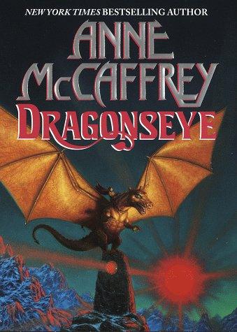 9780345388216: Dragonseye (Dragonriders of Pern Series)
