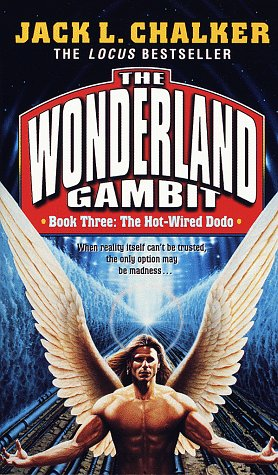 9780345388490: Hot-Wired Dodo (The Wonderland Gambit, No. 3)