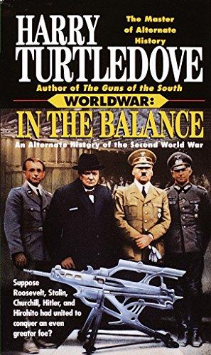 9780345388520: In the Balance (Worldwar, Book One)