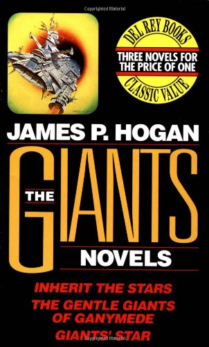 9780345388858: The Giants Novels (Inherit the Stars, The Gentle Giants of Ganymede, and Giants' Star)