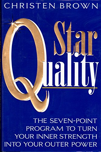 9780345388865: Star Quality: The Seven-Point Program to Turn Your Inner Strength into Your Outer Power