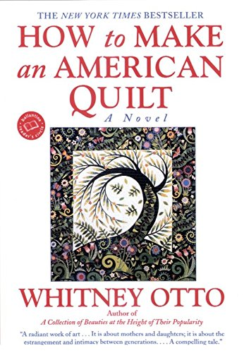 9780345388964: How to Make an American Quilt