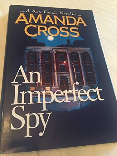 9780345389176: An Imperfect Spy (Kate Fansler Novels)