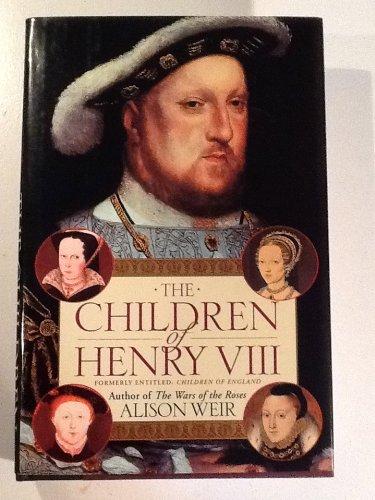 9780345391186: Children of Henry VIII