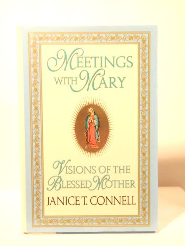 9780345391247: Meetings with Mary: Visions of The Blessed Mother