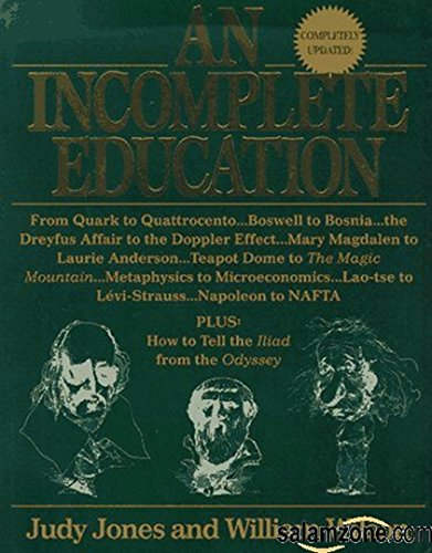 9780345391377: An Incomplete Education