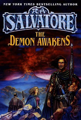 The Demon Awakens -- SIGNED by Author: Salvatore, R. A.