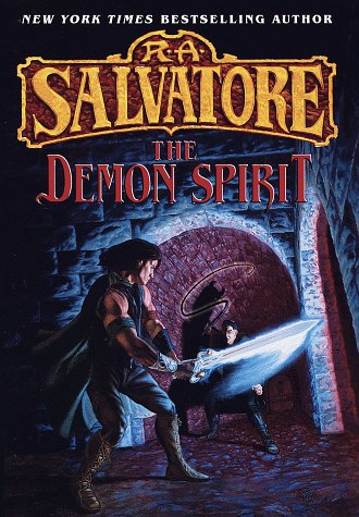 The Demon Spirit (The DemonWars Trilogy, Book 2): Salvatore, R.A.
