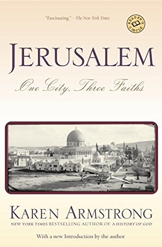 9780345391681: Jerusalem: One City, Three Faiths