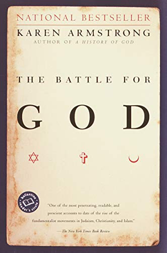 The Battle for God: Armstrong, Karen