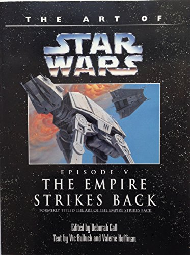 9780345392039: The Art of Star Wars, Episode V - The Empire Strikes Back