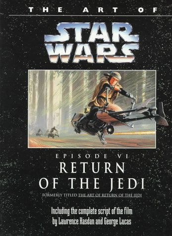 9780345392046: The Art of Star Wars: Return of the Jedi/Episode VI (Classic Star Wars)