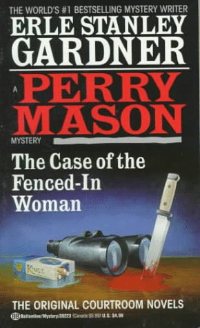 9780345392237: The Case of the Fenced-In Woman