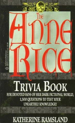 9780345392510: The Anne Rice Trivia Book