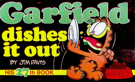 Garfield : Dishes it Out (Garfield #27)