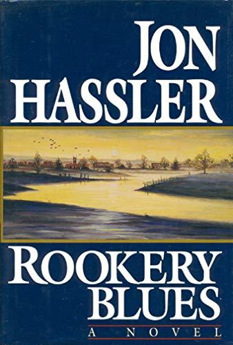 Rookery Blues: Hassler, Jon