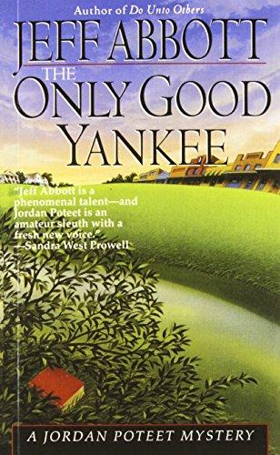 Only Good Yankee (Jordan Poteet): Abbott, Jeff