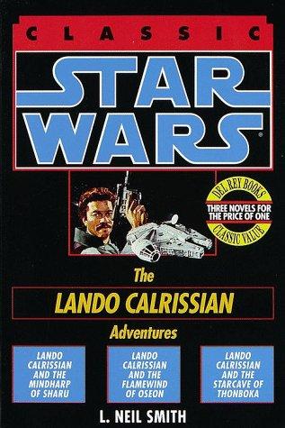 9780345394439: Star Wars Trilogy: The Lando Calrissian Adventures (Classic Star Wars)