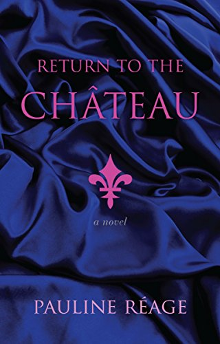 9780345394651: Return to the Chateau: Preceded By, a Girl in Love