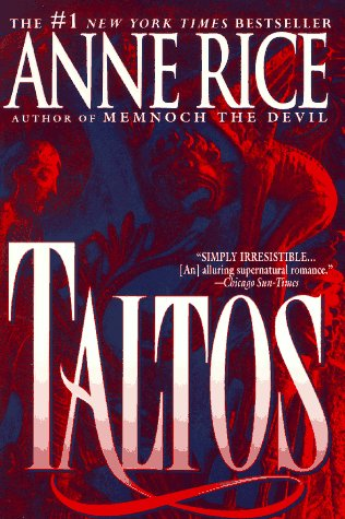 9780345394712: Taltos: Lives of the Mayfair Witches