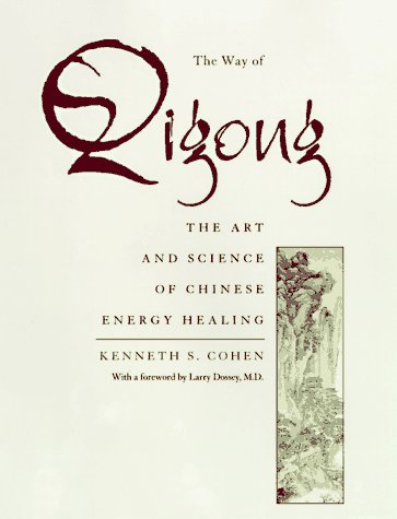 9780345395290: The Way of Qigong: The Art and Science of Chinese Energy Healing