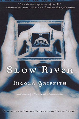 Slow River 9780345395375 She awoke in an alley to the splash of rain. She was naked, a foot-long gash in her back was still bleeding, and her identity implant was gone. Lore Van Oesterling had been the daughter of one of the world's most powerful families...and now she was nobody, and she had to hide. Then out of the rain walked Spanner, predator and thief, who took her in, cared for her wound, and taught her how to reinvent herself again and again. No one could find Lore now: not the police, not her family, and not the kidnappers who had left her in that alley to die. She had escaped...but the cost of her newfound freedom was crime and deception, and she paid it over and over again, until she had become someone she loathed. Lore had a choice: She could stay in the shadows, stay with Spanner...and risk losing herself forever. Or she could leave Spanner and find herself again by becoming someone else: stealing the identity implant of a dead woman, taking over her life, and creating a new future. But to start again, Lore required Spanner's talents--Spanner, who needed her and hated her, and who always had a price. And even as Lore agreed to play Spanner's game one final time, she found that there was still the price of being a Van Oesterling to be paid. Only by confronting her family, her past, and her own demons could Lore meld together who she had once been, who she had become, and the person she intended to be...