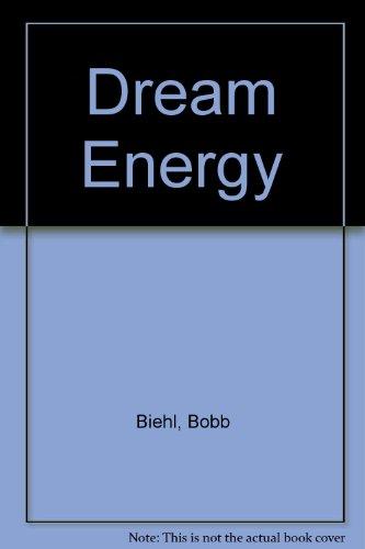 9780345395658: Dream Energy
