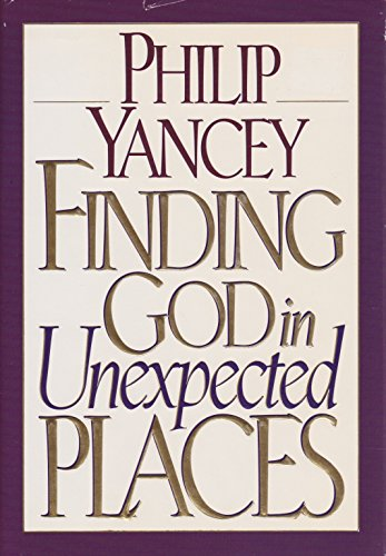 9780345395856: Finding God in Unexpected Places