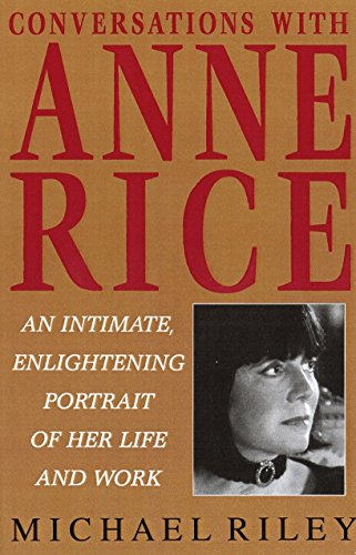 Conversations with Anne Rice