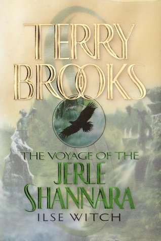THE VOYAGE OF THE JERLE SHANNARA; Ilse Witch; SIGNED