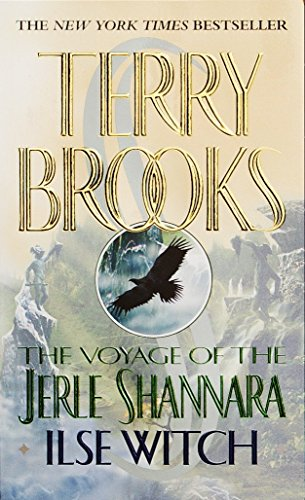 9780345396556: Ilse Witch (The Voyage of the Jerle Shannara, Book 1)