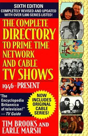 9780345397362: The Complete Directory to Prime Time Network and Cable TV Shows, 1946-Present (6th ed, Revised)