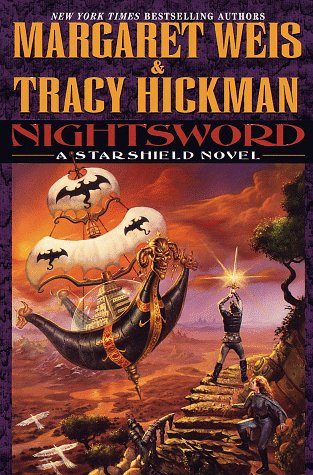 Nightsword: A Starshield Novel: Weis, Margaret;Hickman, Tracy