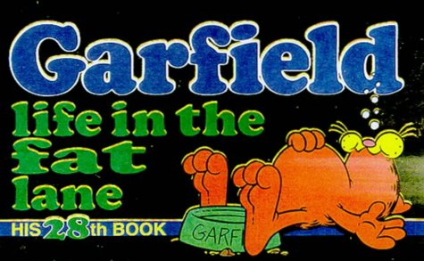 9780345397768: Garfield: Life in the Fat Lane (Garfield Classics)