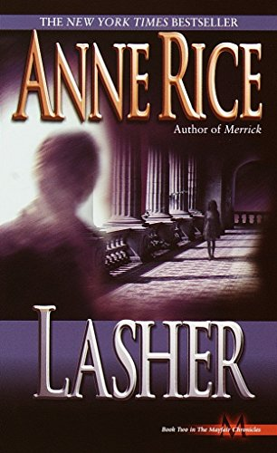 9780345397812: Lasher (Lives of the Mayfair Witches)