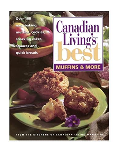 9780345398000: MUFFINS & MORE Canadian Living's Best