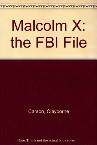 Malcolm X: The FBI File: Carson, Clayborne
