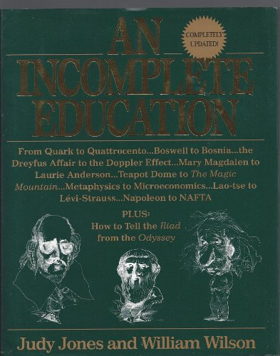 9780345400543: An Incomplete Education, revised edition
