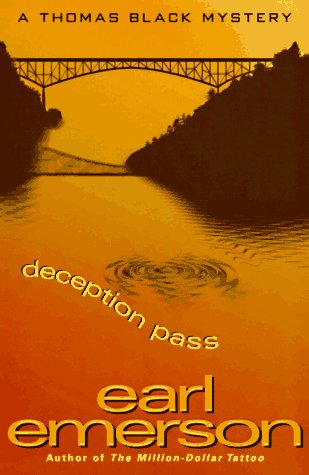 DECEPTION PASS: Thomas Black Mystery (SIGNED): Emerson, Earl