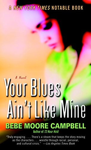 9780345401120: Your Blues Ain't Like Mine: A Novel