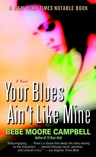 9780345401120: Your Blues Ain't Like Mine