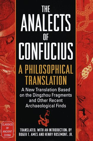 9780345401540: The Analects of Confucius: A Philosophical Translation (Classics of ancient China)