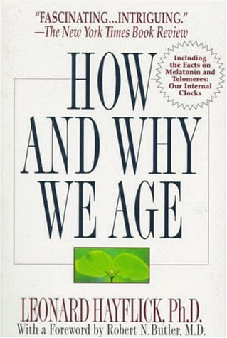 9780345401557: How and Why We Age