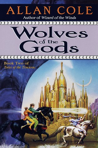9780345401793: Wolves of the Gods (Tales of the Timuras, Book 2)