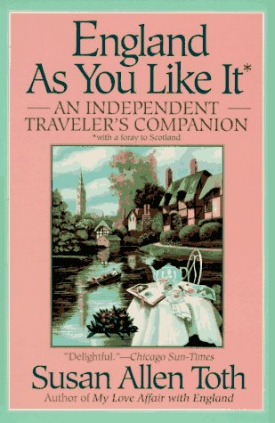 England as You Like It: Toth, Susan Allen