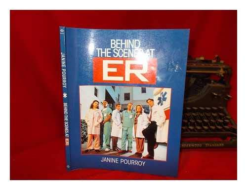 9780345402493: Behind the Scenes at Er