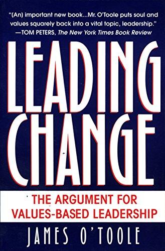 9780345402547: Leading Change: The Argument for Values-Based Leadership