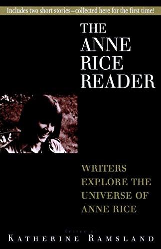 Anne Rice Reader: Katherine Ramsland