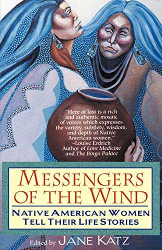 9780345402851: Messengers of the Wind: Native American Women Tell Their Life Stories