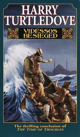 9780345402998: Videssos Besieged (Time of Troubles/Harry Turtledove, Bk 4)